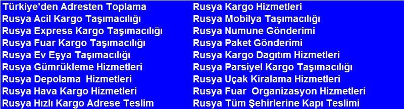 Rusya Kargo Taşımacılık Rusya Kargo, Krasnodar Kargo, Moskova Kargo, St.Petersburg Kargo, Rostov Kargo, Novosibirsk Kargo, Yekaterinburg Kargo, Samara Kargo, Kazan Kargo